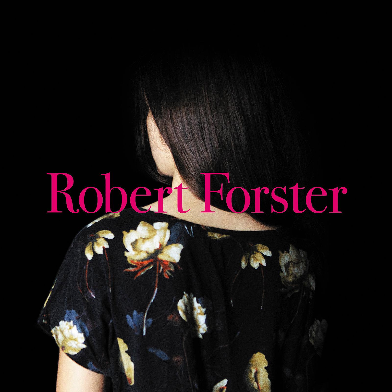 Robert Forster - Album Cover 2015