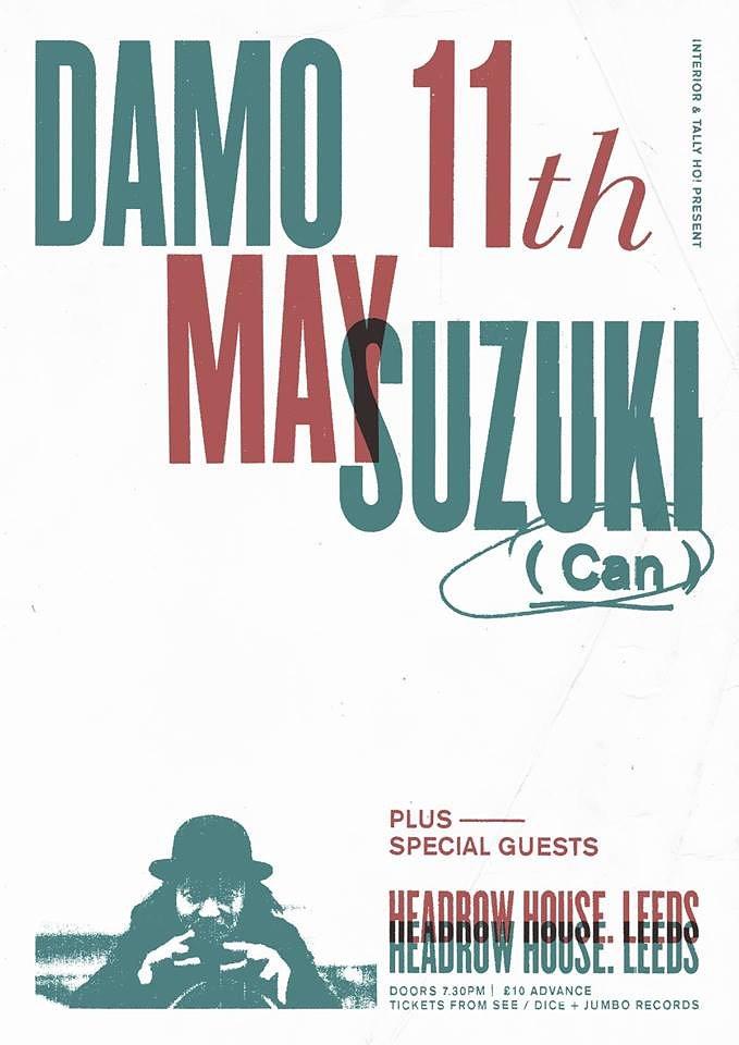 Damo Suzuki + Special Guests Live @ Leeds May 11th 2018